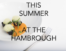 Summer at The Hambrough