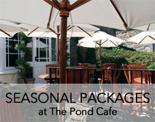 Seasonal Packages at The Pond Cafe